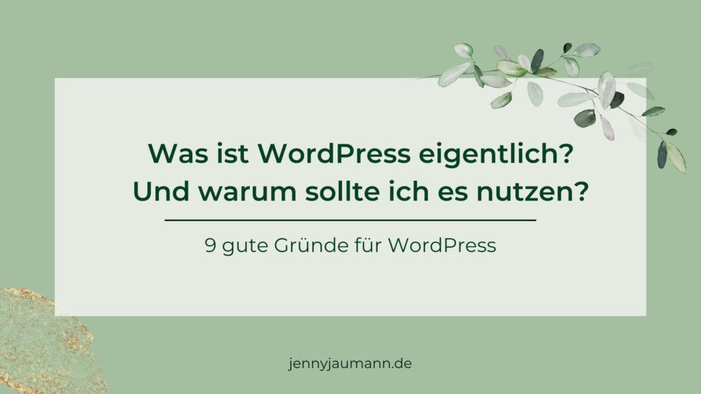 Was ist WordPress? WordPress Vorteile